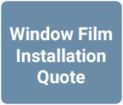 Get A No Obligation Window Film Installation Quote