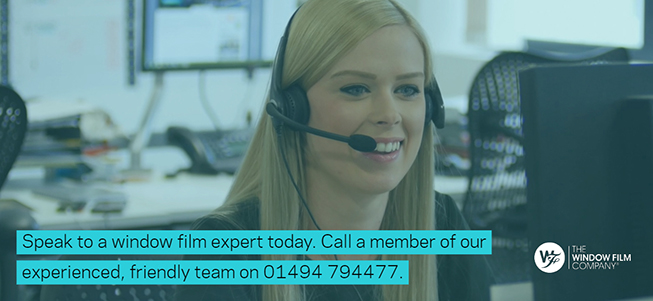 Speak To A Window Film Expert Today - Call 01494 794477